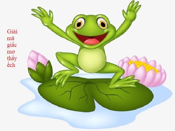 Giải mã giấc mơ về ếch