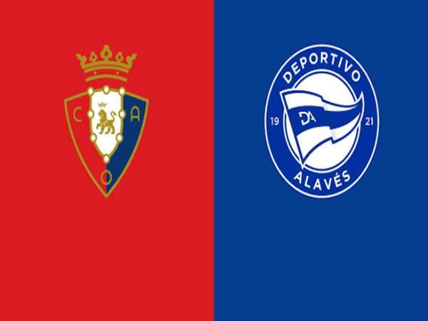 Nhận định Osasuna vs Deportivo Alaves, 22h15 ngày 31/12